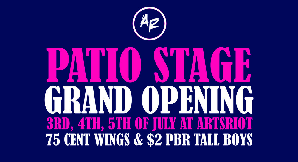patio stage grand opening artsriot