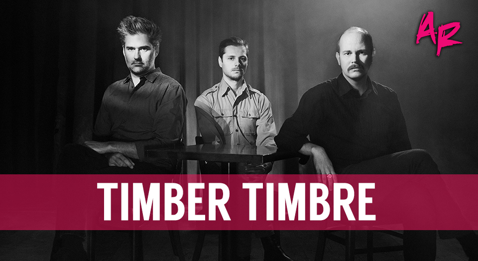 TIMBER TIMBRE ARTSRIOT BURLINGTON VERMONT