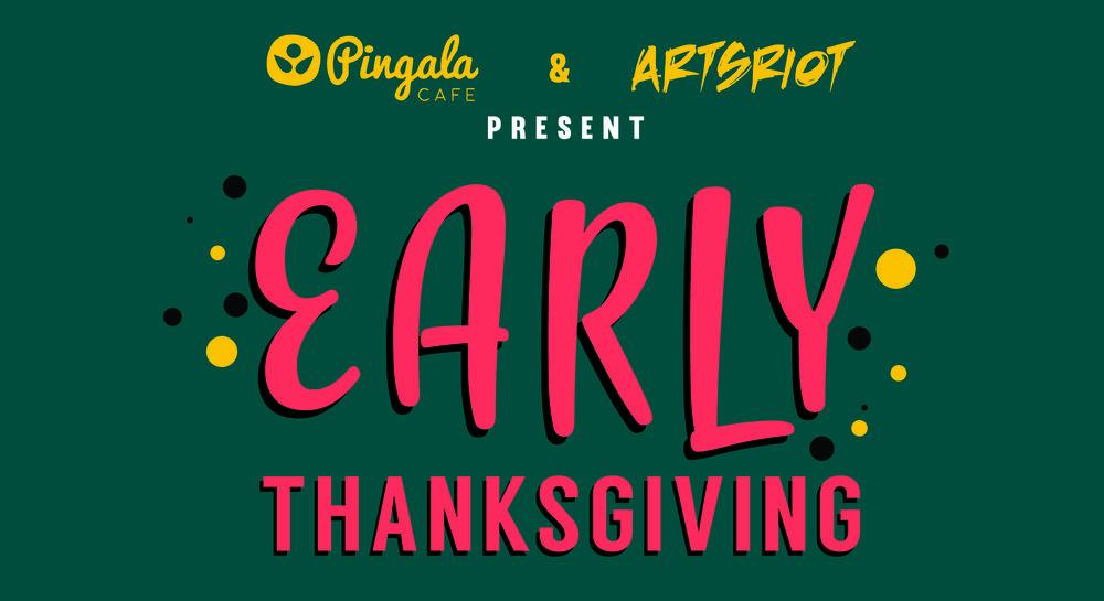 early thanksgiving pingala artsriot