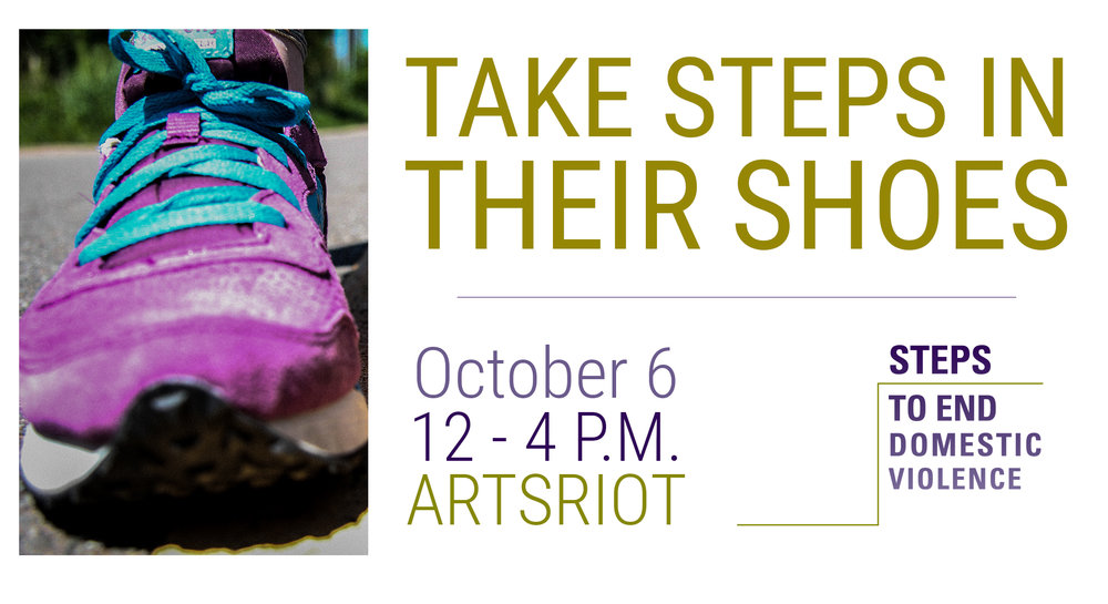 take steps in their shoes artsriot