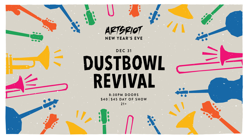 new years eve artsriot dustbowl revival