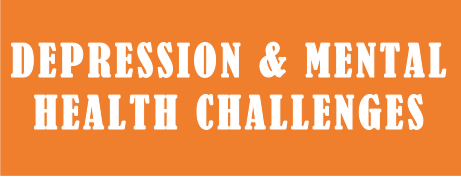 Depression and Mental Health challenges