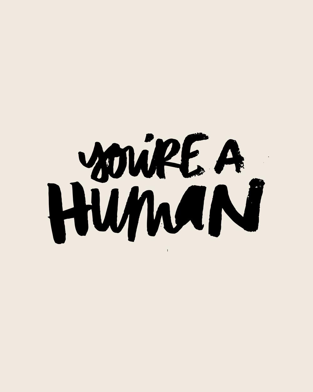 youreahuman+copy.jpg