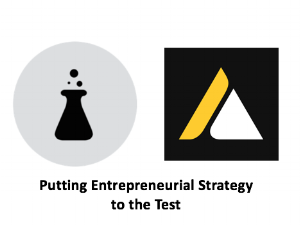 Class 7 - Putting Entrepreneurial Strategy to the Test    Lecture:    Slides    |    Case    |    Homework    |    Media
