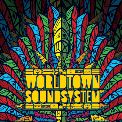 WORLDTOWN<br>SOUNDSYSTEM
