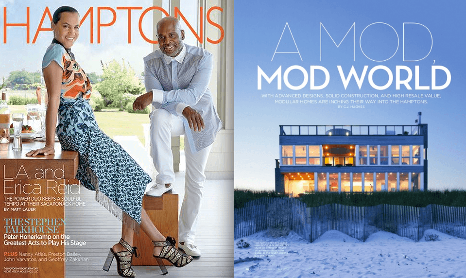 "Hamptons Magazine , ""Are Modular Homes Changing the Hamptons Real Estate Market?"""