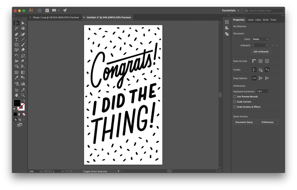 Open up a new document in your desired dimensions (I chose 1080px x 1920px to make it phone wallpaper size), and then  press ⌘V  to paste your artwork to your new artboard. Scale your lettering to your preferred size.