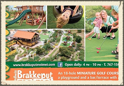 BRAKKEPUT MEI MEI  a challenging 18 hole mini golf course awaits you and your kidst. The fully equipped playground including swings, wooden playhouses and slides can be used by kids and are also available for kids parties and all inclusive arrangements.    http://www.brakkeputmeimei.com/