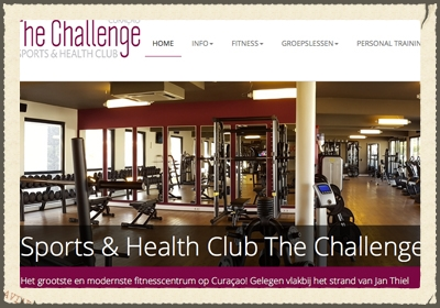 SPORTS & HEALTH CLUB THE CHALLENGE  The largest and most modern fitness center in Curaçao! Located near Jan Thiel Beach. Personal coaching or personal training on State of the Art' Technogym equipment by certified instructors. Free child care from Monday to Friday.   http://www.the-challenge.net/