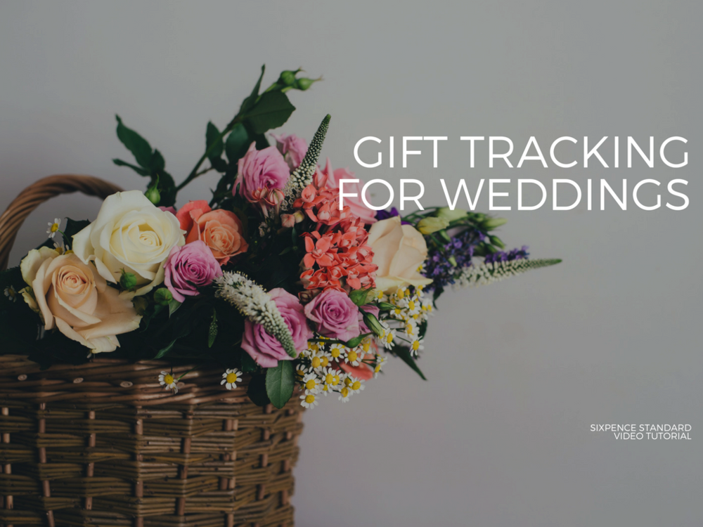 Video Tutorial Tracking Wedding Gifts Sixpence Events
