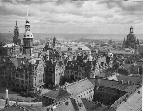"Dresden before the bombing (from Pinterest, ""Saved from thevintagenews.com)"