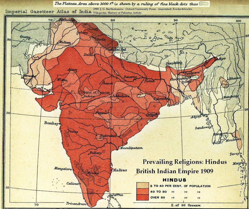 "Maps of ""Prevailing Religions of the British Indian Empire, 1909: Hindus [and Muslims]. From the Imperial Gazetteer of India, Oxford University Press, 1909. Scanned from personal copy and annotated by me ( Fowler&fowler  «Talk»  March 2007). From Wikimedia Commons."