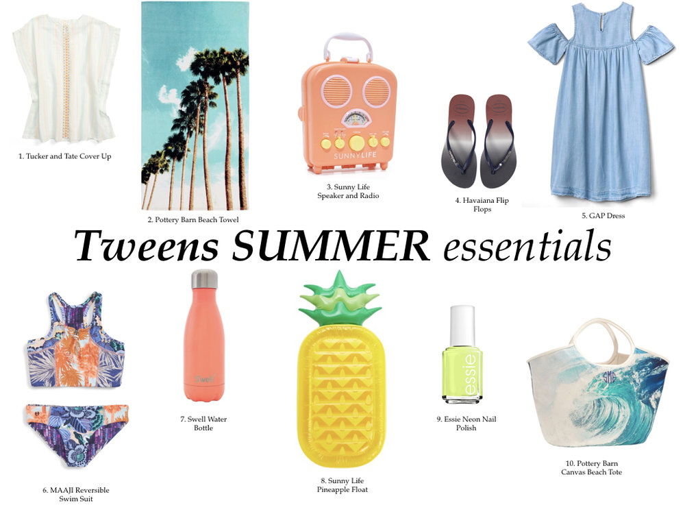 Tweens summer essentials