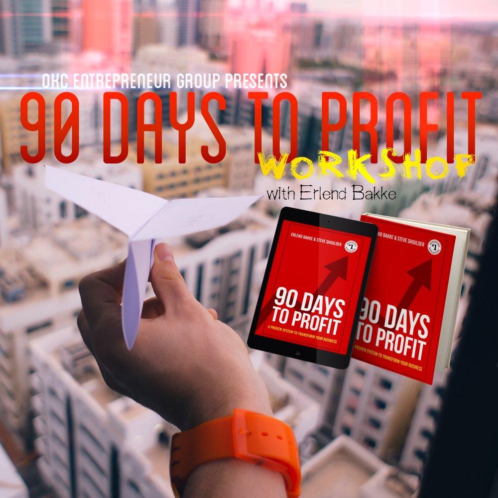 90 Days to Profit Workshop with Erlend Bakke at OKCEG.jpg