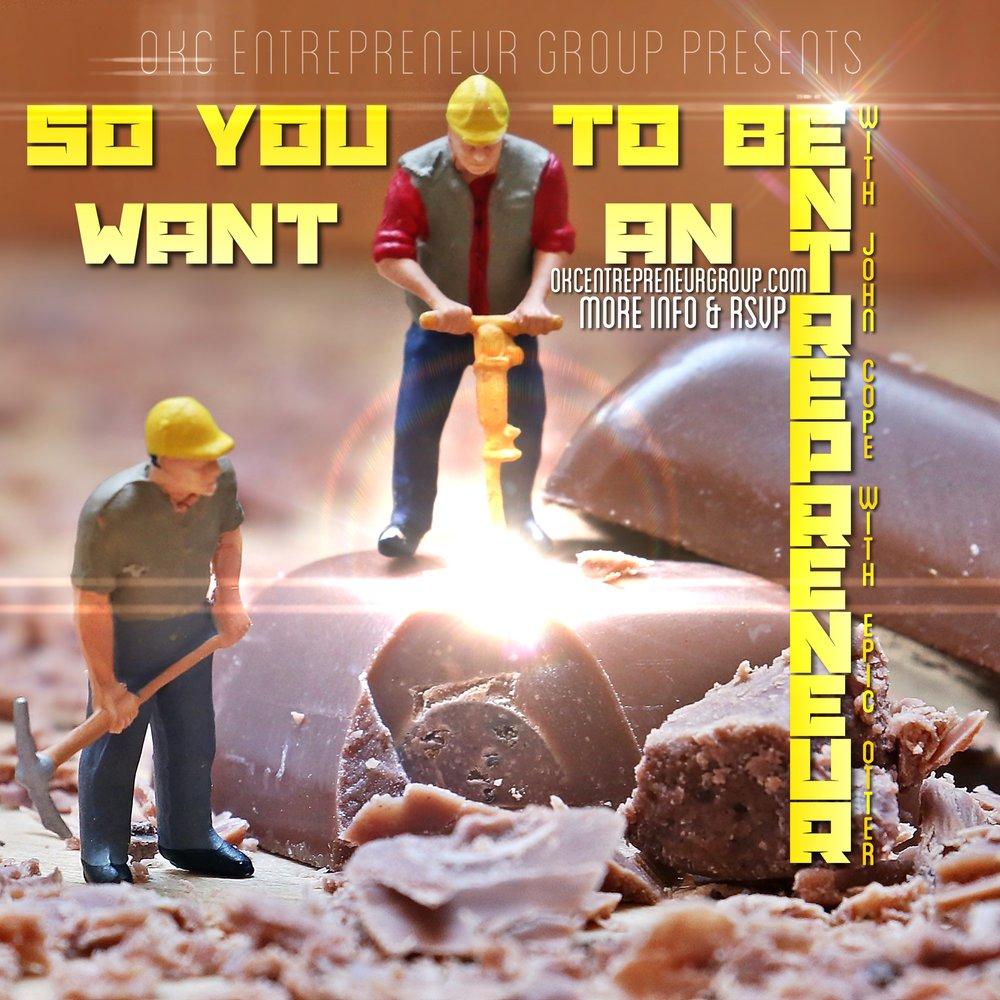 So You Want To Be An Entrepreneur - John Cope OKCEG.jpg