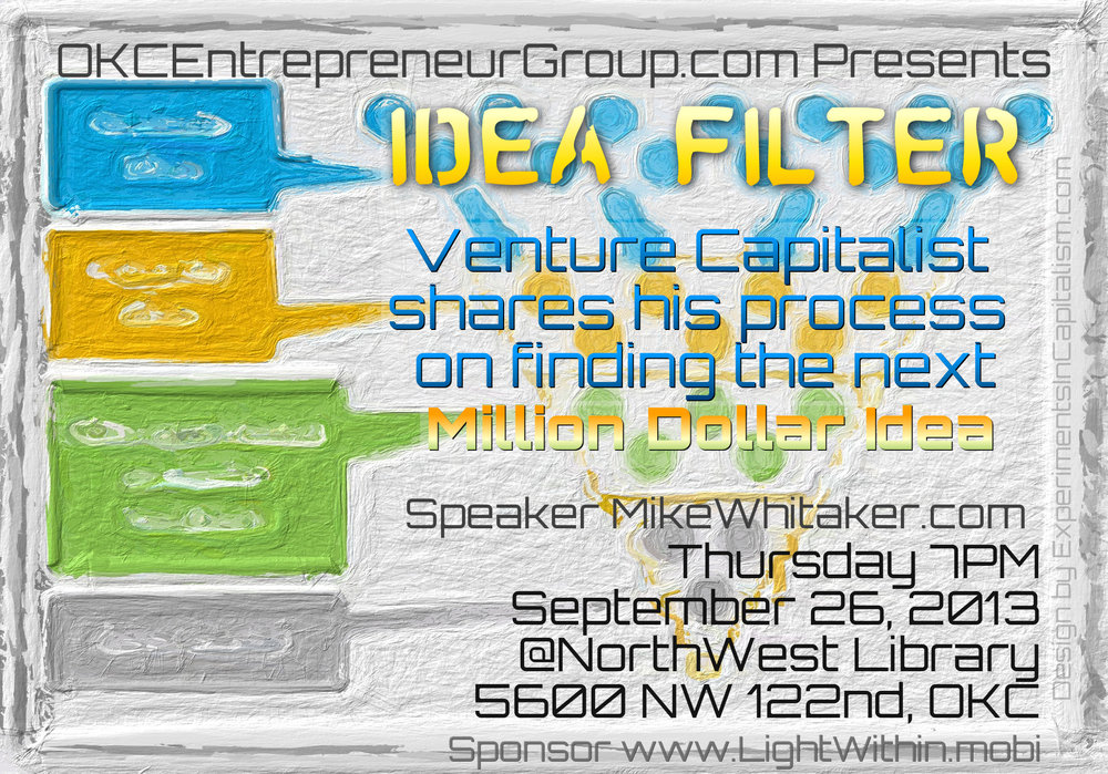 The Idea Filter MikeWhitaker.com OKCEntrepreneurGroup.com Y.jpg
