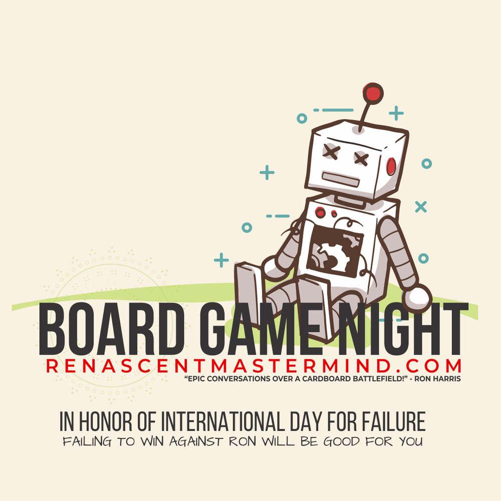 Renascent Mastermind Board Game Night - International Day of Failure