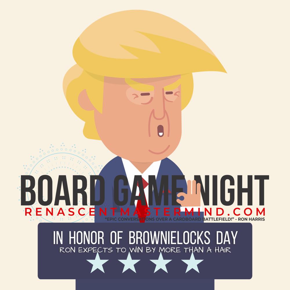 Board Game Night: Brownielocks Day