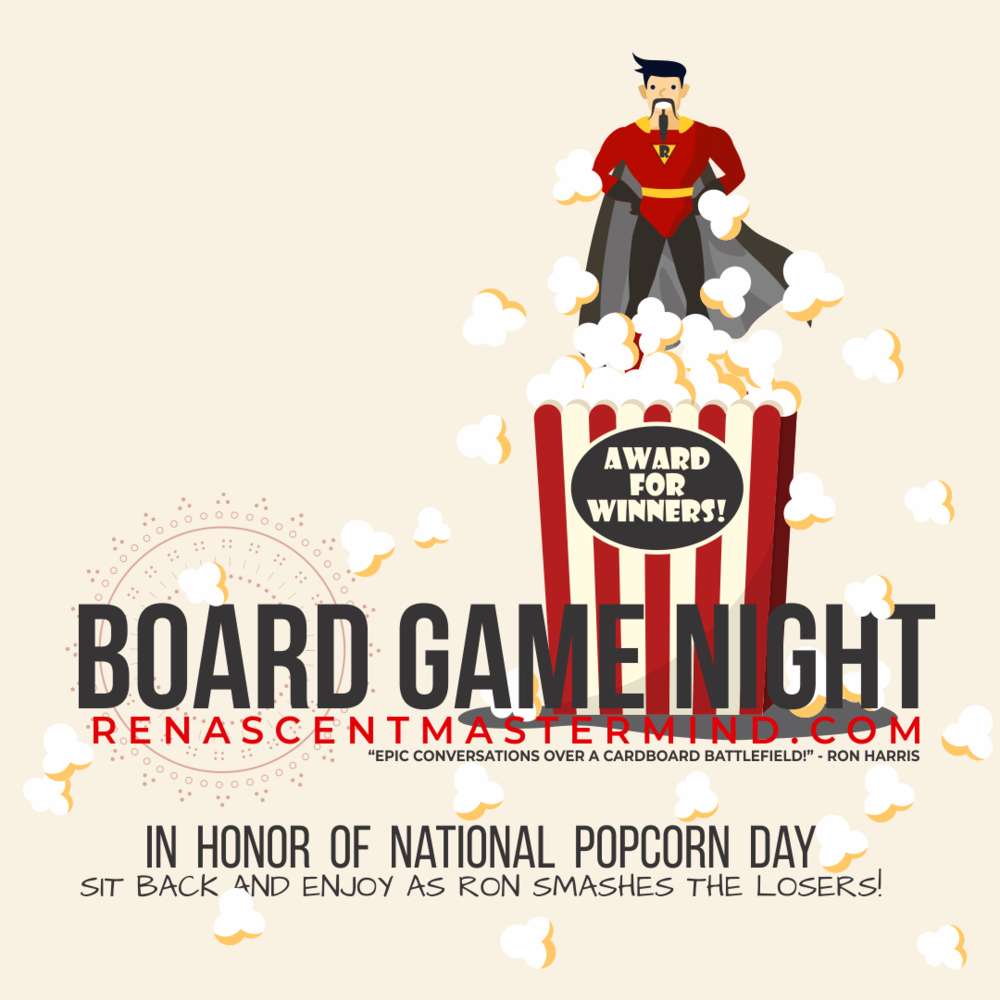 Board Game Night with Renascent Mastermind: National Popcorn Day