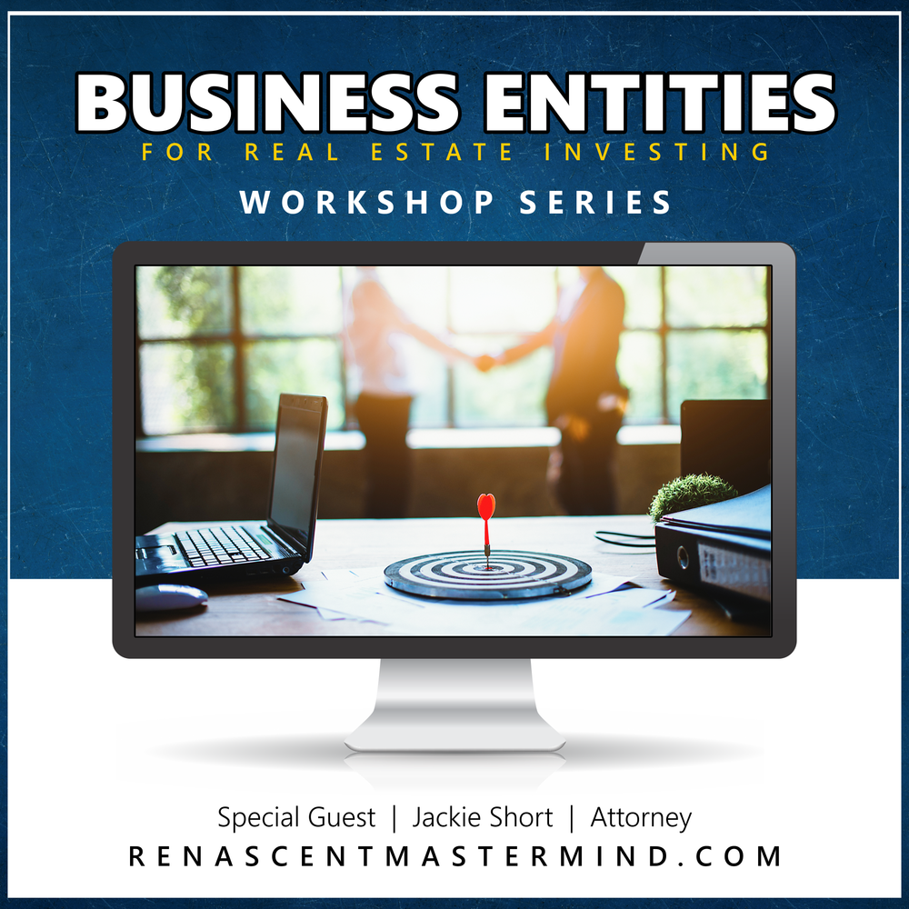 Business Entities with Jackie Short, Real Estate Attorney   Workshop Series