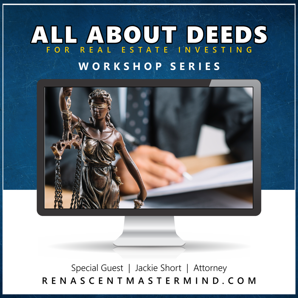 All About Deeds with Jackie Short, Real Estate Attorney   Workshop Series