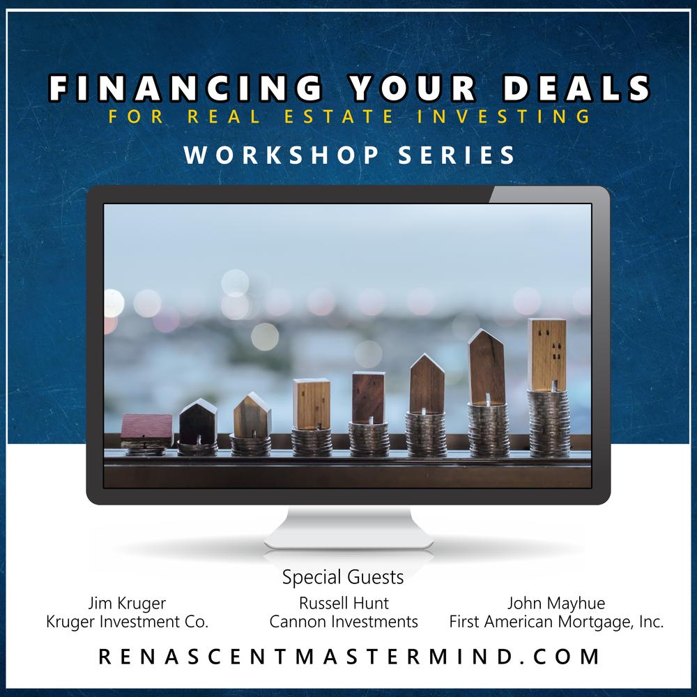 Financing Your Deals   Workshop Series with Renascent Mastermind