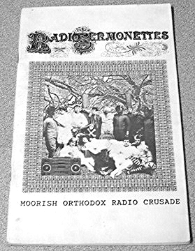 "Fig. 9: Peter Lamborn Wilson composed a zine during his stint on the show, entitled   The Radio Sermonettes   (later re-published by AK Press in 1994 as  Immediatism ). Attributed to The Moorish Orthodox Radio Crusade Collective, this work describes the text as a collaboration between Peter Lamborn Wilson, ""The Army of Smiths"" (Dave, Sidney, Max), Hakim Bey, Jake Rabinowitz, Thom Metzger, Dave Mandl, and James Koehnline. The text featured a selection of some of Wilson's favorite on-air discourses."
