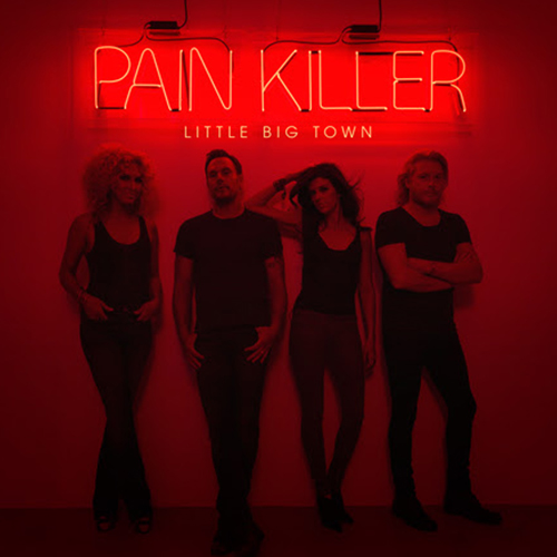 Girl Crush (McKenna/Lindsey/Rose) Little Big Town – Pain Killer Tumble And Fall (McKenna/Lindsey/Rose/Fairchild/Schlapman) Little Big Town – Pain Killer Save Your Sin (McKenna/Lindsey/Rose) Little Big Town – Pain Killer