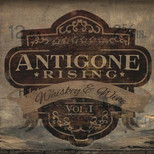 That Was The Whiskey (McKenna/Camps/Henderson) Antigone Rising – Whiskey & Wine Vol. I Call Me Crazy (McKenna/Camps/Henderson) Antigone Rising – Whiskey & Wine Vol. I