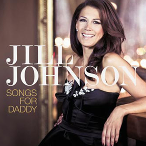 No Other Daddy But You (McKenna/Rose/Carver/Johnson) Jill Johnson – Songs For Daddy