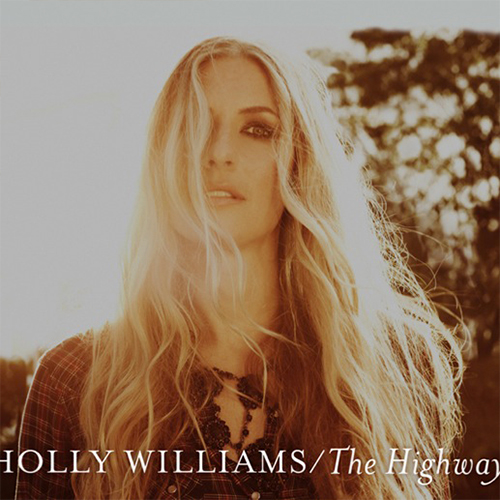 Without You (McKenna/Williams)  Holly Williams – The Highway