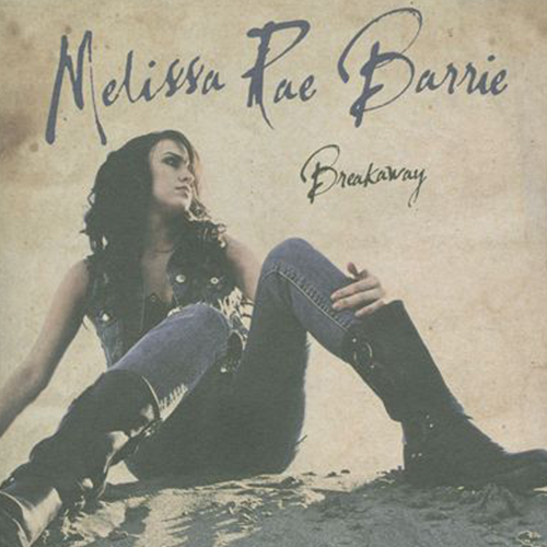 Adore Her (McKenna/Moore)  Melissa Rae Barrie – Breakaway