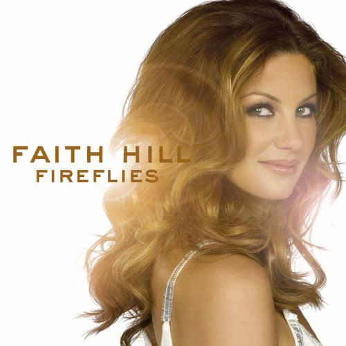 Fireflies (McKenna)  Faith Hill – Fireflies   If You Ask (McKenna)  Faith Hill – Fireflies   Lone Star (McKenna)  Faith Hill – Fireflies   Stealing Kisses (McKenna)  Faith Hill – Fireflies