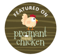 Featured on Pregnant Chicken