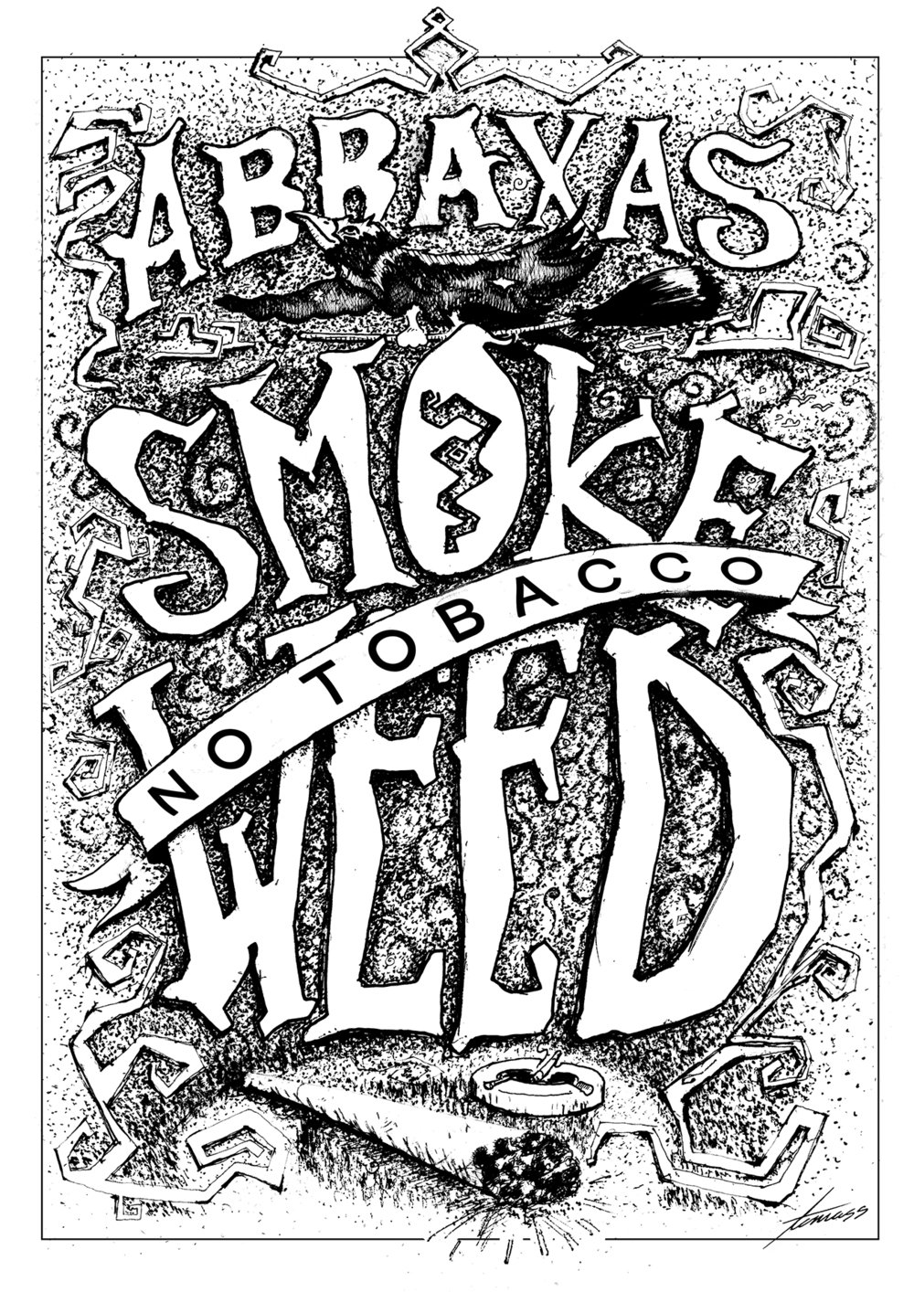 Smoke weed abraxas poster small.jpg