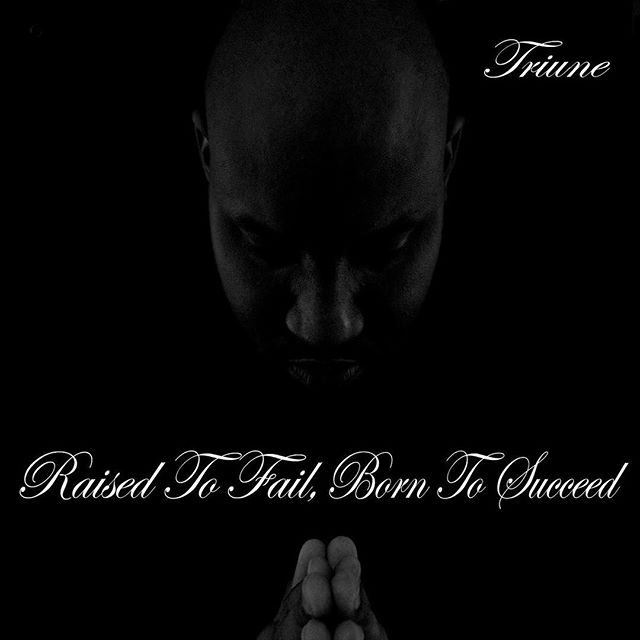 "Raised To Fail, Born To Succeed LP is still my favorite solo body of work I've done. Thank you to everyone that contributed to this project especially my brother @iamedotq if there was no ""Pray For Em"" there would be no ""The Combine."" It's amazing how God plans things out. #Salute #Triune #UNOEnt #EQ #TheCombine"