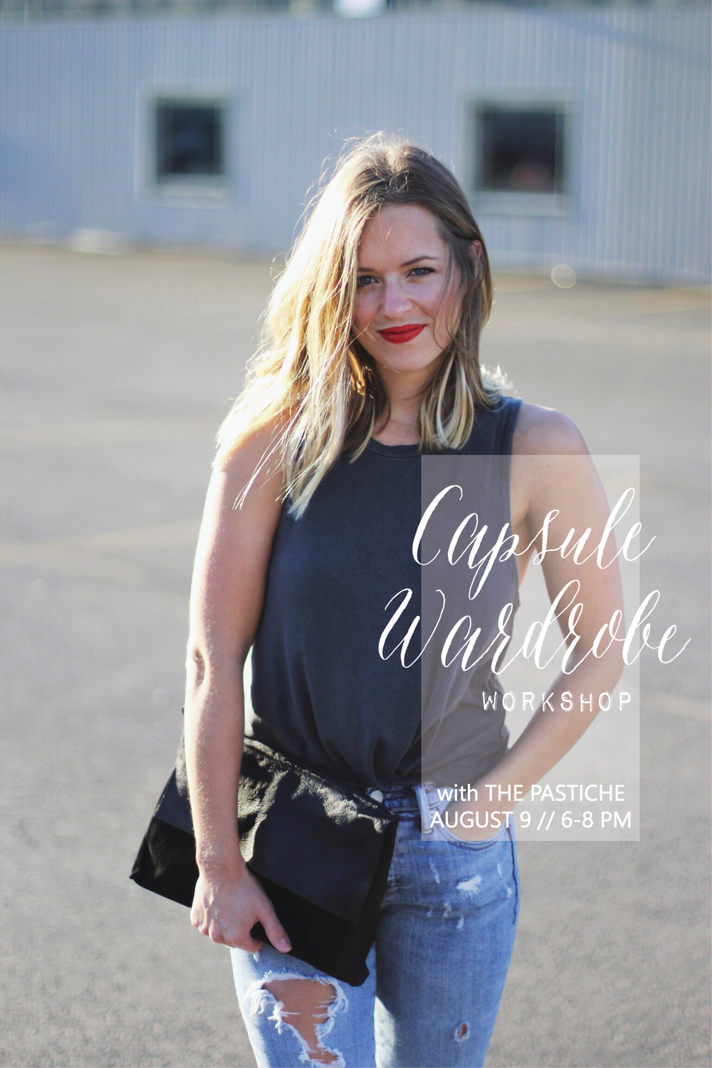 Capsule Wardrobe workshop at West Elm! - The Pastiche