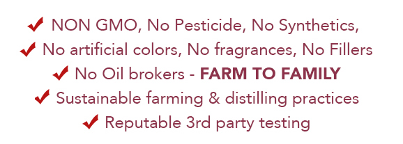 NonGMO, No pesticides, No synthetics, No artificial colors, no fragrances, no fillers, no oil brokers, Farm to Family, sustainable farming, reputable 3rd party testing