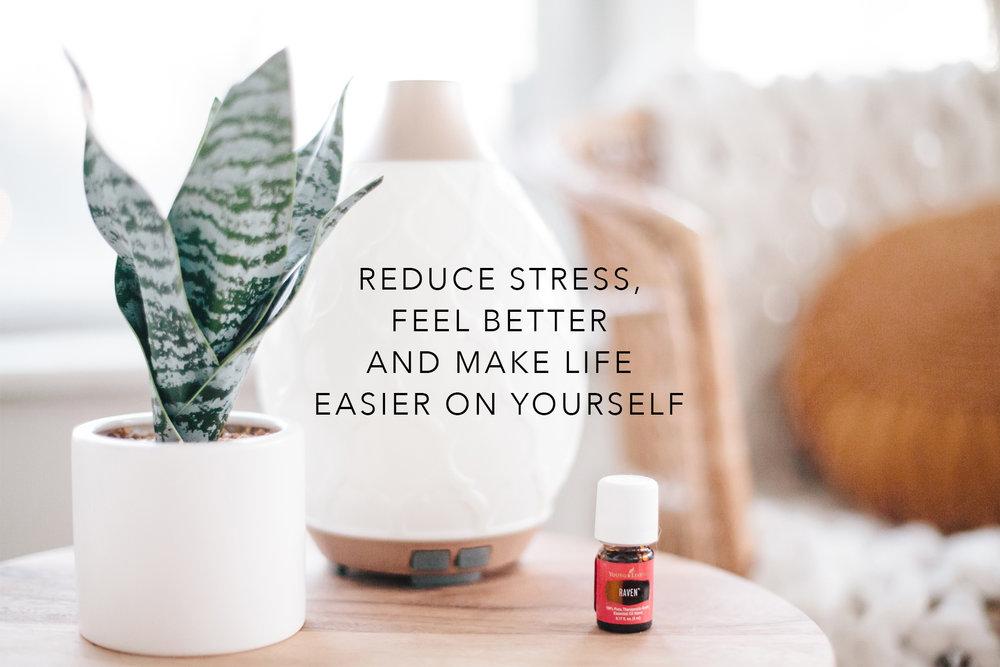 Reduce Stress, Feel Better & Make Life Easier On Yourself