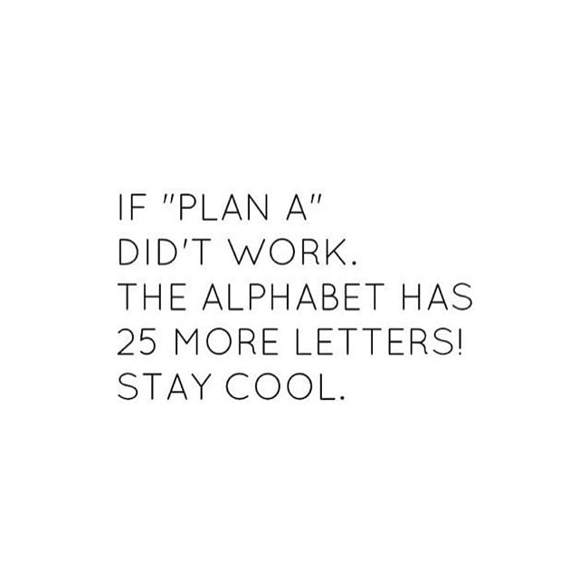 #plans#don't#always#goright#alphabets#true#quote#alwaysbe#optimistic