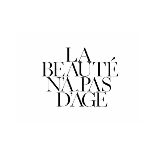 #beautyhasnoage #french #quotes #paris #dubai #beauty #agedoesntmatter