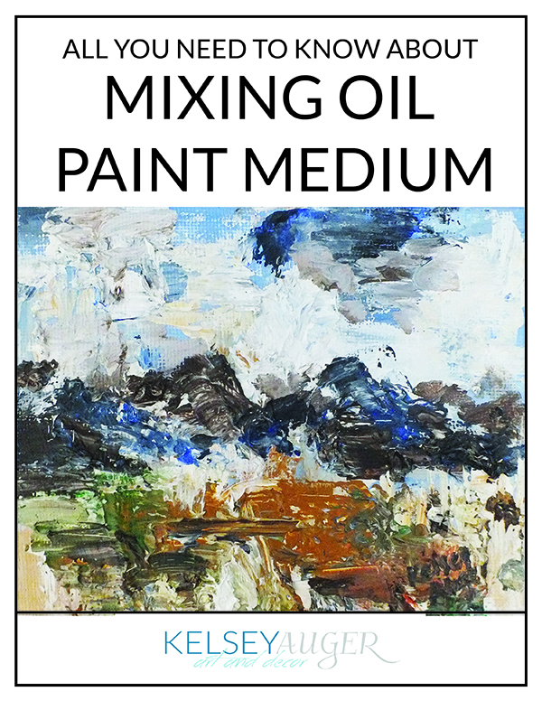 How to Mix Your Oil Paint Medium