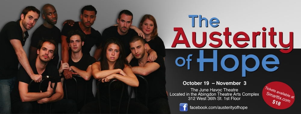 The Austerity of Hope,  June Havoc Theatre, 2012