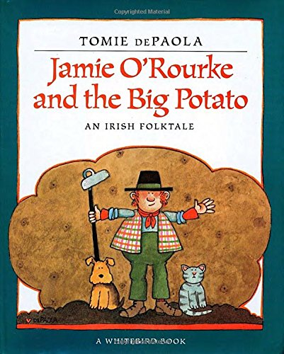 Jamie O'Rouke and the Big Potato