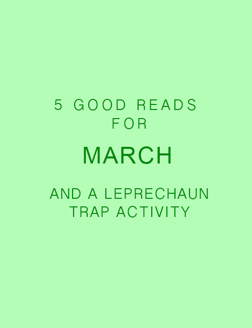 Good Reads (Kid Edition) | March