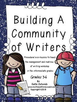 Building A Community of Writers (3-6)
