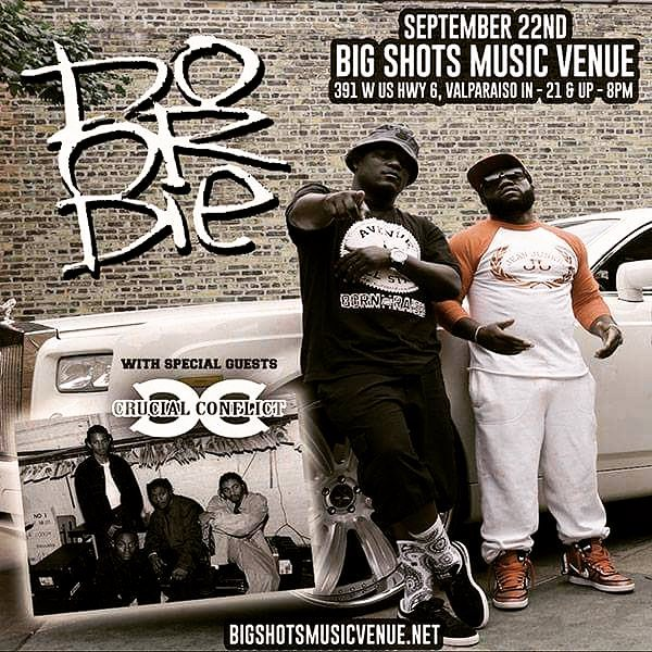 9/22 @BigShots in Valparaiso  @DoOrDie @CrucialConflict @officialbstarr @NoCoastalENT  Tix on deck #ISalute  Officialbstarr.com  Officialbstarr.bandcamp.com