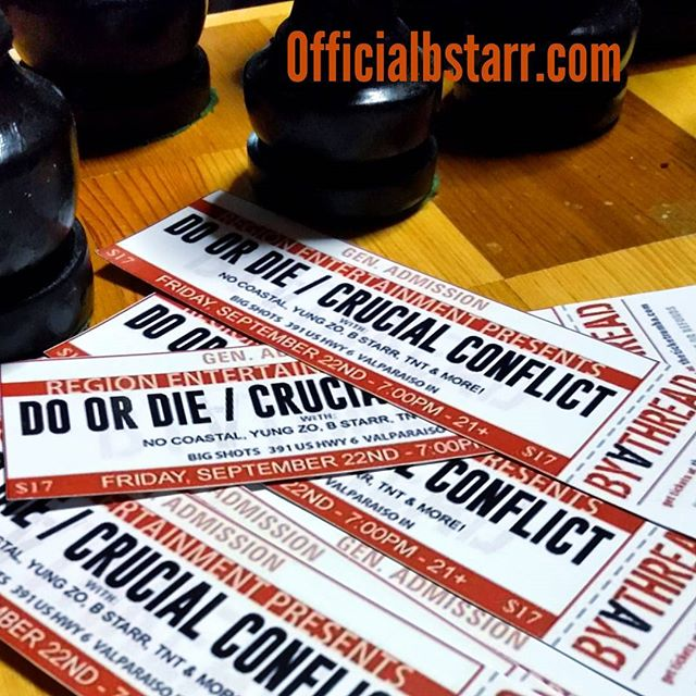 Get ya tickets now... @DoOrDie @CrucialConflict @officialbstarr @NoCoastalENT & more  Show this Friday 9/22 @BigShotsMusicVenue in Valparaiso, IN  Physical presale tix in hand on sale for $17 each or 2/$30 ...or you can pay $20 each at the door or $20 online  #ISalute Officialbstarr.com Officialbstarr.bandcamp.com