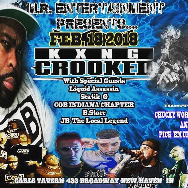 @officialbstarr @kxngcrooked @chuckyworkclothes  @official_aceboog & more performing live @CarlsTavern in New Haven, IN on 2/18 tix on deck #DM #ISalute