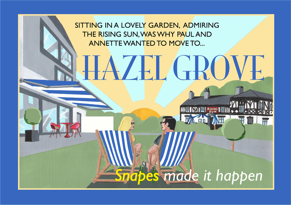 The sun always shines in Hazel Grove.